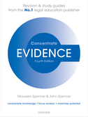 Evidence ConcentrateLaw Revision and Study Guide