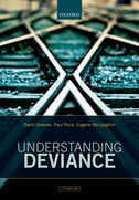 Understanding DevianceA Guide to the Sociology of Crime and Rule-Breaking